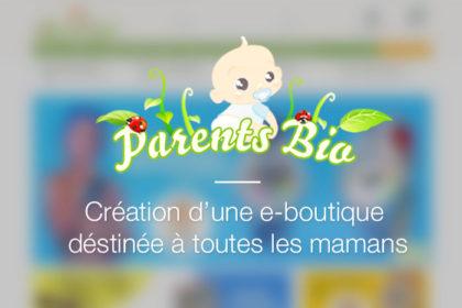 Parents-bio – Un e-commerce pour les mamans