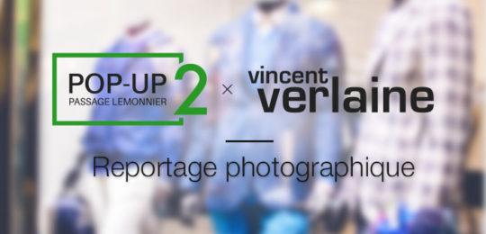 Vincent Verlaine : Reportage photo